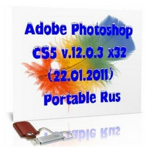 Adobe Photoshop CS5 v.12.0.3 x32 (22.01.2011) Portable Rus/Eng