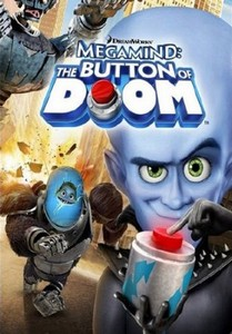 Мегамозг: Кнопка Гибели / Megamind: The Button of Doom (2011/BDRip/766Mb)///