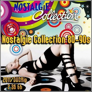 Nostalgie Collection 80-90s (2011/DVDRip/2.36 Gb)