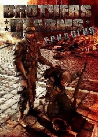 Трилогия Brothers in Arms (2005-2008/Rus/Repak by R.G. Modern)