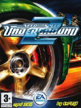 Need for Speed Underground 2 My Mod (2006) PC | RePack by ExPLAY + тренер