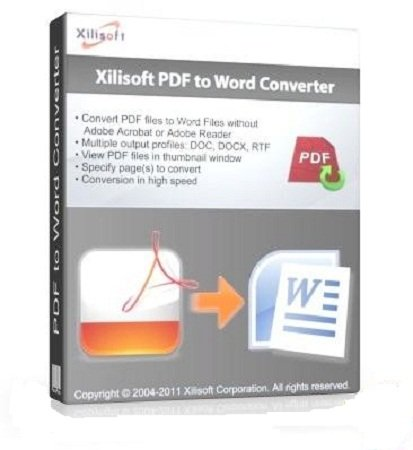Xilisoft PDF to Word Converter 1.0.2.1116 + RUS
