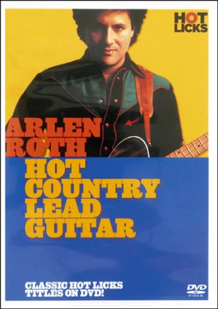 Arlen Roth - Hot Country Lead Guitar (2008) DVDRip
