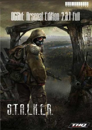 S.T.A.L.K.E.R. OGSM: Arsenal Edition 2.3.1 Full
