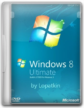 Windows 8 Ultimate M3 7989 x64 Full by Lopatkin (2011/RUS)