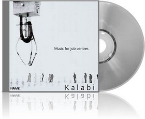 Kalabi - Music For Job Centres (2011)