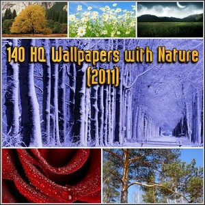 140 HQ Wallpapers with Nature (2011)