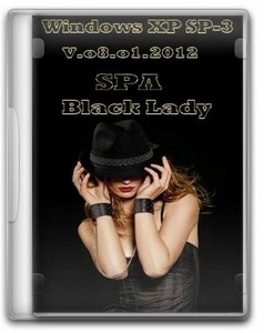 Windows XP SP3 SPA Black Lady v.08.01.2012 (RUS)