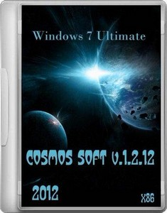 Windows 7 Ultimate COSMOS SOFT v.1.2.12 x86