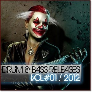 Drum & Bass Releases VOL#01 (2012)