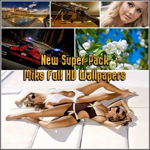 New Super Pack Miks Full HD Wallpapers