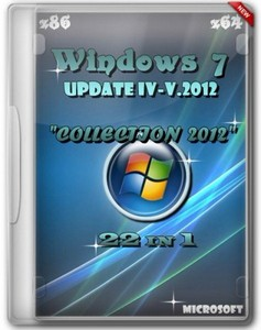 Windows 7 SP1 x86/x64 Rus Update IV-V.2012