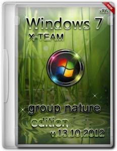 Windows 7 SP1 X-TEAM Group Nature Edition Free 13.10.2012 (x86/RUS)