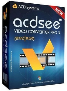 ACD Systems, ACDSee Video Converter Pro 3.0.34.0 RUS