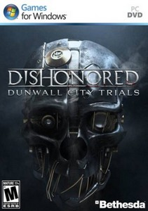 Dishonored: Dunwall City Trials (2012/RUS/P)