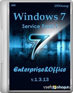 Windows 7 SP1 Enterprise & Office by DDGroup v.1.3.13 (x64/RUS/2013)