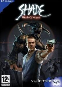 Shade: Wrath of Angels (2004/PC/RePack/RUS)