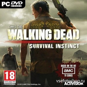 The Walking Dead: Survival Instinct (2013/RUS/ENG/MULTi6/RePack by R.G. Мех ...