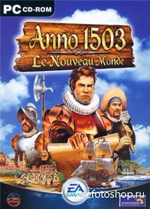 Anno 1503 AD: The New World (2004/PC/RUS)
