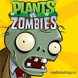 Растения против зомби / Plants vs. Zombies (2010/Rus/Eng)