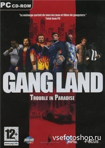Gangland: Trouble in Paradise (2004/PC/RUS)