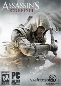 Assassin's Creed III. Deluxe Edition v1.04 + 4 DLC (2012/Rus/Rip by Dumu4)
