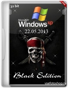Windows XP Professional SP3 Black Edition 22.05.2013 (х86/ENG/RUS)