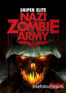 Sniper Elite: Nazi Zombie Army (v.1.05/RUS/ENG/2013) RePack от R.G.OldGames