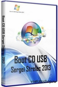 Boot CD/USB Sergei Strelec 2013 v.2.8