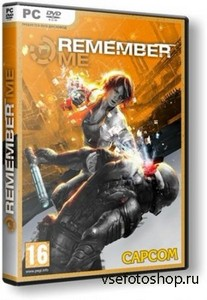 Remember Me (2013/PC/RUS/ENG) RePack от =Чувак=