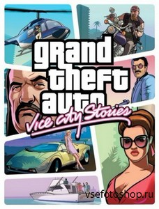 Grand Theft Auto: Vice City Stories (2013/ENG/MOD RePack by jeRaff)