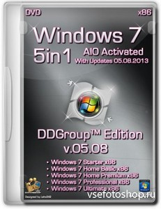 Windows 7 SP1 x86 5in1 DVD v.05.08 DDGroup™ Edition AIO Activated (2013/RUS ...