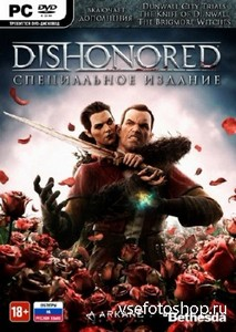 Dishonored v1.4 + DLC (2012/Rus/Eng/PC) Repack от REJ01CE