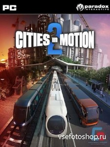 Cities In Motion 2 v.1.4.1/ 5 DLC (2013/RUS/ENG/Multi5/Repack от R.G. Catal ...