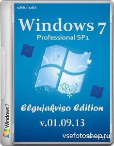 Windows 7 Professional SP1 Elgujakviso Edition v.01.09.13 (x86/x64/RUS/2013 ...