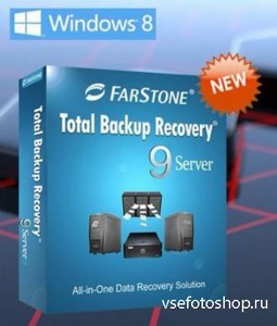 FarStone Total Backup Recovery Server 9.2 Build 20130903