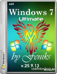 Windows 7 Ultimate by Feniks v.25.9.13 (x64/RUS/2013)