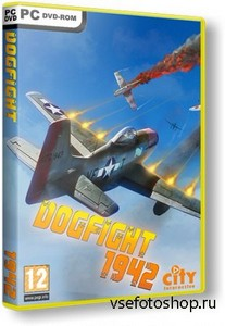 DogFight 1942 (2012/PC/Rus|Eng) RePack by Табличка