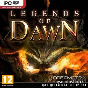 Legends Of Dawn *v.1.07* (2013/RUS/ENG/MULTI4/RePack by Fenixx)