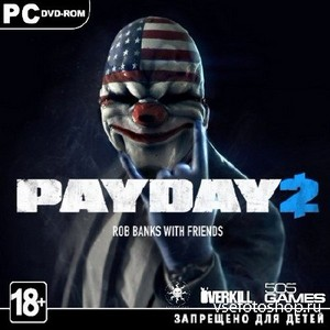 PayDay 2 - Career Criminal Edition (2013/ENG/RePack by R.G.Revenants)