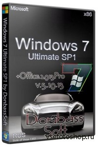Windows 7 Ultimate SP1 x86 DS Office 2013 Pro v.5.10.13 (RUS/2013)