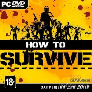 How to Survive (2013|ENG|MULTI5) RePack от SEYTER