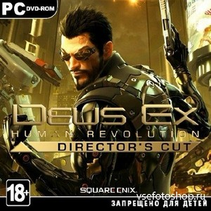 Deus Ex: Human Revolution - Director's Cut (2013/ENG/MULTI5/RePack by SEYTE ...