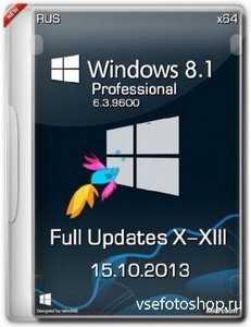 Windows 8.1 Pro х64 v.6.3.9600 Full Updates X-XIII (RUS/15.10.2013)
