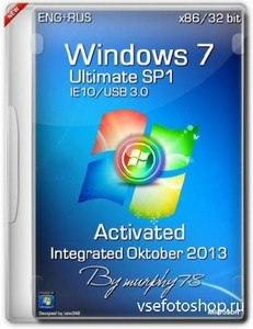 Windows 7 Ultimate SP1 x86 IE10/USB 3.0 Activated Integrated Oktober 2013 ( ...