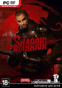 Shadow Warrior: Special Edition [v.1.0.8.0 + 5 DLC] (2013/PC/Eng) RePack by ...