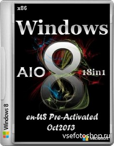 Windows 8 AIO 18in1 Activated Integrated Oktober 2013 (x86/ENG/RUS)