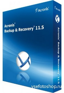 Acronis Backup & Recovery Workstation / Server 11.5 build 37687 + Universal ...