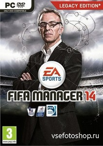FIFA Manager 14 - Legacy Edition (2013/ENG)