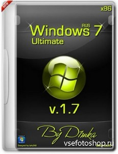 Windows 7 Ultimate x86 v.1.7 by D1mka (RUS/2013)